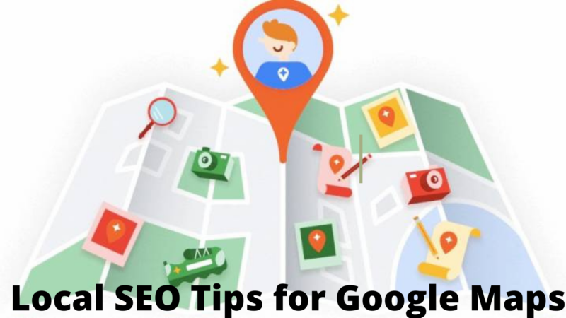 8 Local SEO Tips for Google Maps Optimization